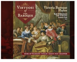 Victoria Baroque Players-Virtuosi of Baroque